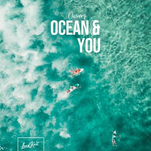 Ocean & You