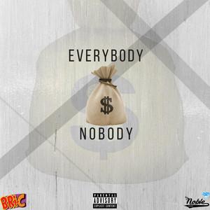 Everybody, Nobody