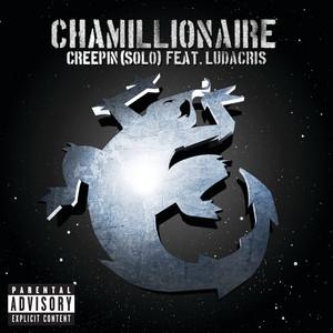 Creepin' (Solo) by Chamillionaire, Ludacris