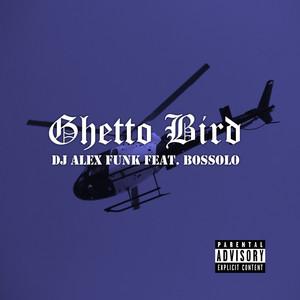 Ghetto Bird