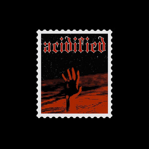Acidified: Bled & Sped