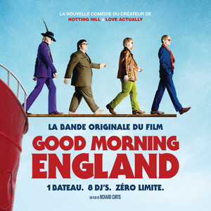 Good Morning England (The Boat That Rocked)
