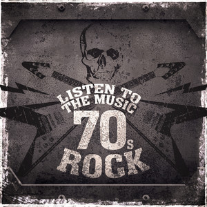 Listen to the Music: 70s Rock