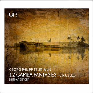 Telemann: 12 Fantasias for Viol Without Bass (Arr. D. Berger for Cello)