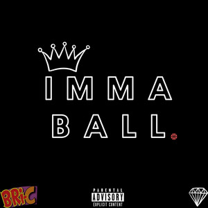 Imma Ball