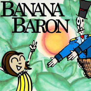 Banana Baron!