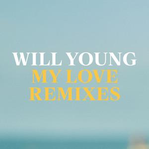 My Love - Remixes