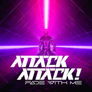 Attack Attack! – Fade With Me (Studio Acapella)