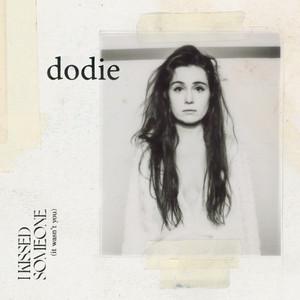 I Kissed Someone  - Dodie Clark