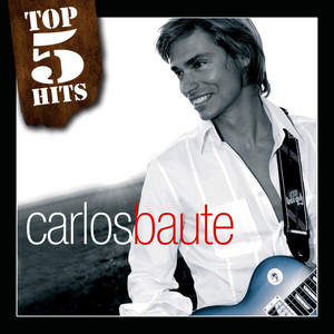 TOP5HITS Carlos Baute