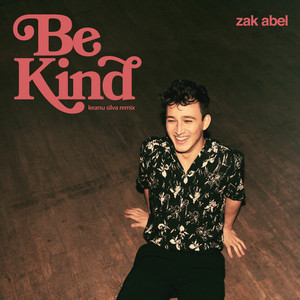 Be Kind (Keanu Silva Remix)