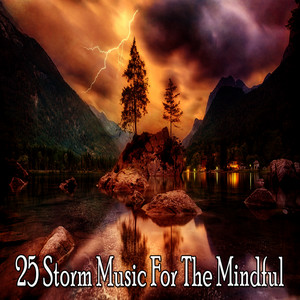 25 Storm Music For The Mindful