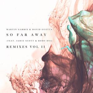 So Far Away (feat. Jamie Scott & Romy Dya) [Remixes Vol. 2]