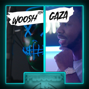 Woosh x Fumez The Engineer - Plugged In Freestyle