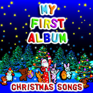 My First Album Christmas Songs album