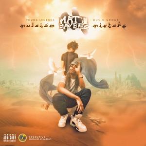 Mulaism Mixtape