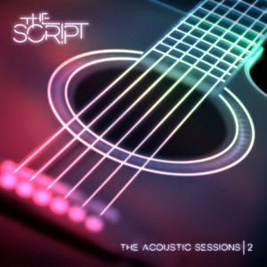 For the First Time - Acoustic by The Script