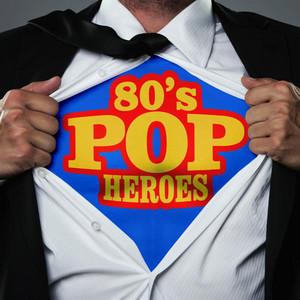80's Pop Heroes