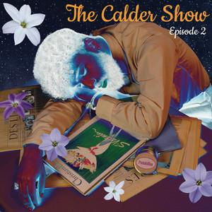 The Calder Show : Episode 2