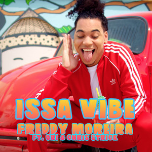 Issa Vibe by Freddy Moreira, Ori, Chris Strick
