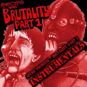 Brutality (Part 1 Instrumentals)