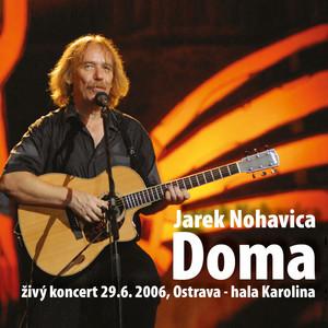 Doma  - Jaromír Nohavica