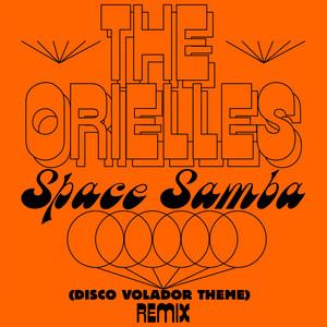 Space Samba (Disco Volador Theme) [Sensory Arm Remixes]