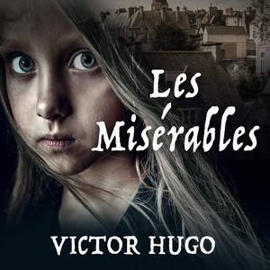Les Miserables (Unabridged) by Victor Hugo