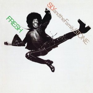 Fresh - Sly And The Family Stone