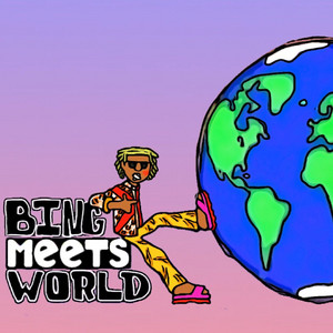 Bing Meets World