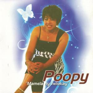 Mamelà ny helokay (Poopy)
