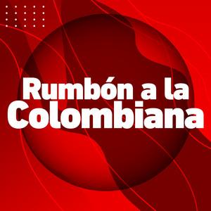 Rumbón a la Colombiana