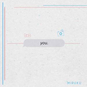 You by Miruku