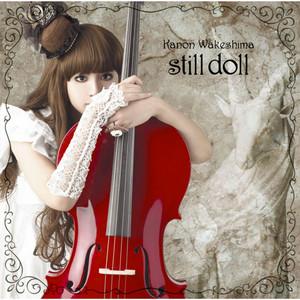 still doll by Kanon Wakeshima