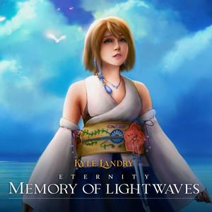 Eternity: Memory of Lightwaves by Kyle Landry