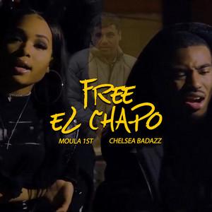 Free El Chapo (feat. Chelsea Badazz)