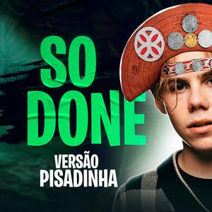 So done - Versão Pisadinha
