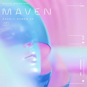 Maven 02 Hardly Human EP