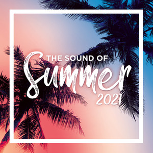 The Sound Of Summer 2021