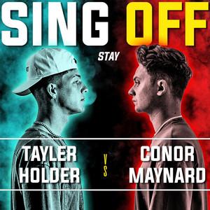 Stay (Sing off vs. Tayler Holder)