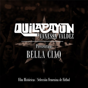 "Bella Ciao (Apoyo Selección Chilena Femenina de Futbol) [Banda Sonora Original ""Históricas""]"