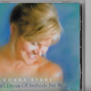 Don't Dream of Anybody but Me album