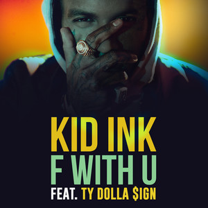 F With U (feat. Ty Dolla $ign) (feat. Ty Dolla $ign)