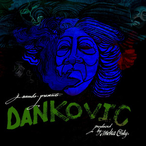 J. Sands Presents... Dankovic album