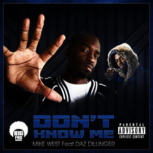 Don't Know Me (feat. Daz Dillinger)