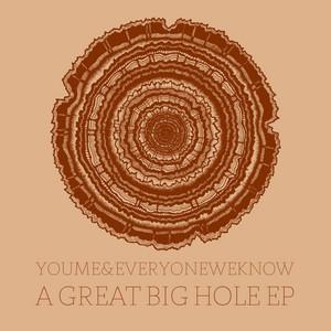 A Great Big Hole