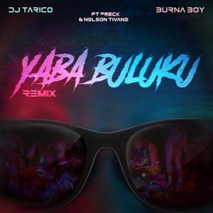 Yaba Buluku (feat. Preck & Nelson Tivane) - Remix