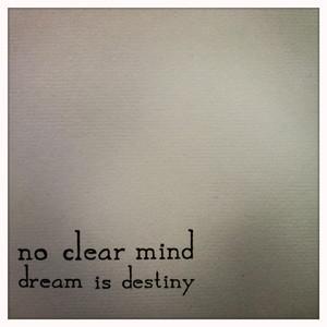 dream is destiny