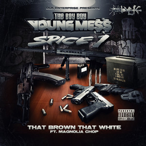 That Brown That White (feat. Magnolia Chop & Spice 1) - Single