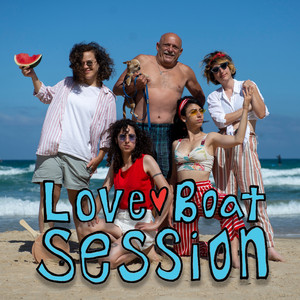 Love Boat Session